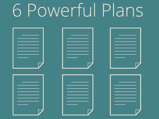 6 Powerful Plans