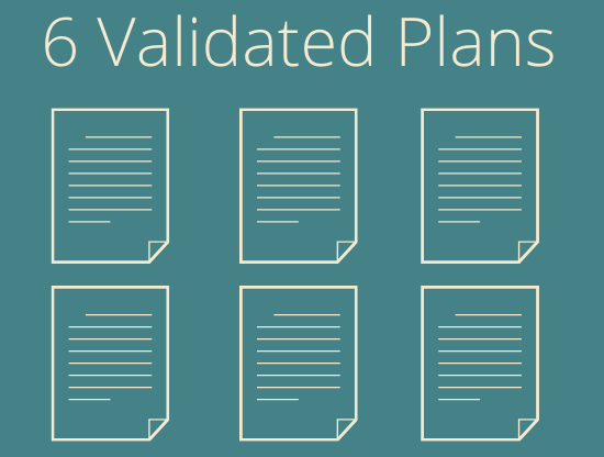 6 Validated Plans